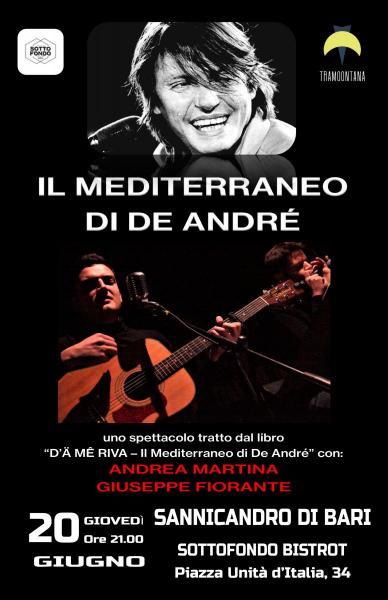 """""""Il Mediterraneo di De André"""" a Sannicandro (BA)   Sottofondo Bistrot"""