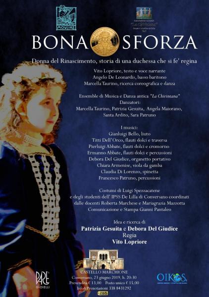 """Bona Sforza, donna del rinascimento. Storia di una duchessa che si fe' regina"""" storia narrata e interpretata dal Centro Studi Rinascimentali Mousikè"""