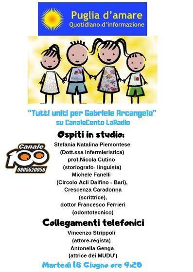 """Tutti uniti per Gabriele Arcangelo"" su CanaleCento LaRadio"
