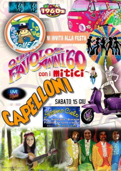 """""""Quei favolosi anni '60"""" con la band dei Mitici Capelloni."""
