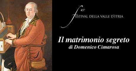 Il matrimonio segreto - 31 luglio 2019 - 45° Festival della Valle d'Itria
