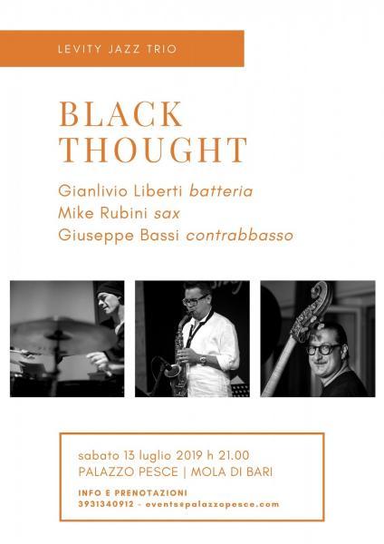 Black Thought [Levity Jazz Trio]