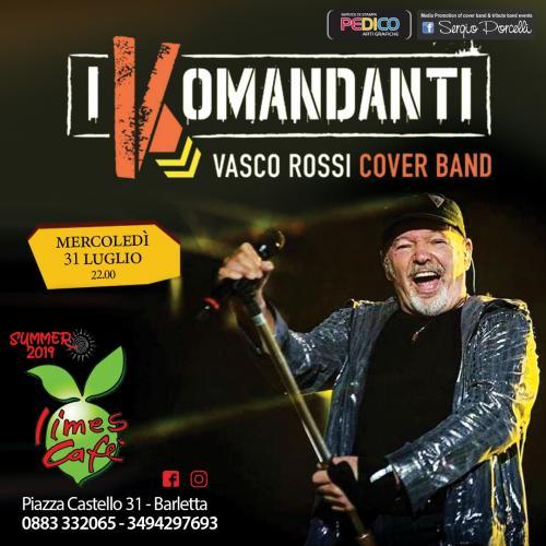 I Komandanti - Vasco Rossi cover band - Panarea live Barletta