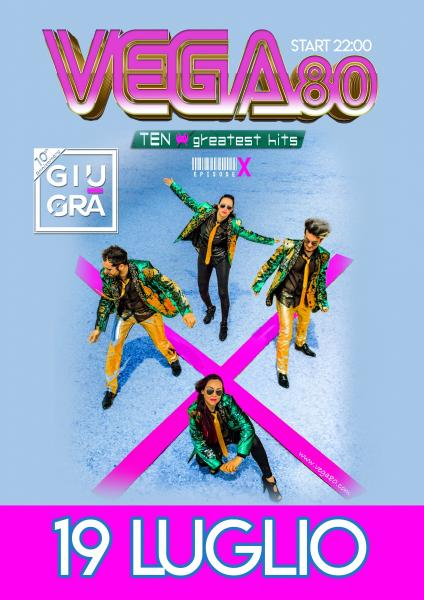 "Vega 80 in concerto ""TEN Greatest Hits """