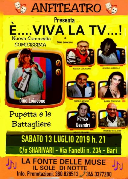 """E' VIVA......la TV!"" la nuova supercomica commedia di Pupetta e le Battagliere in scena Sabato 13 Luglio all' ANFITEATRO Sharivari."
