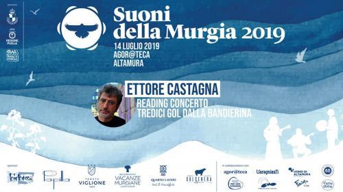 Ettore Castagna /Il Mundial dimenticato -Suoni della Murgia 2019