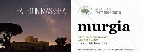 """Teatro in Masseria - """"Murgia"""" di e con Michele Sinisi & Cena"""