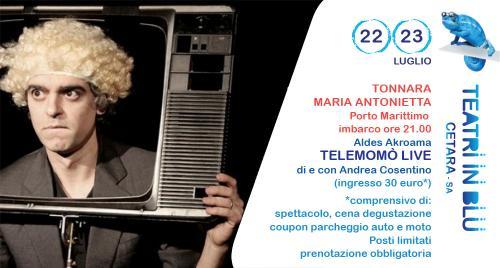 """""""Teatri in Blu"""" sulla tonnara Maria Antonietta. In scena """"Telemomò"""" di e con Andrea Cosentino"""