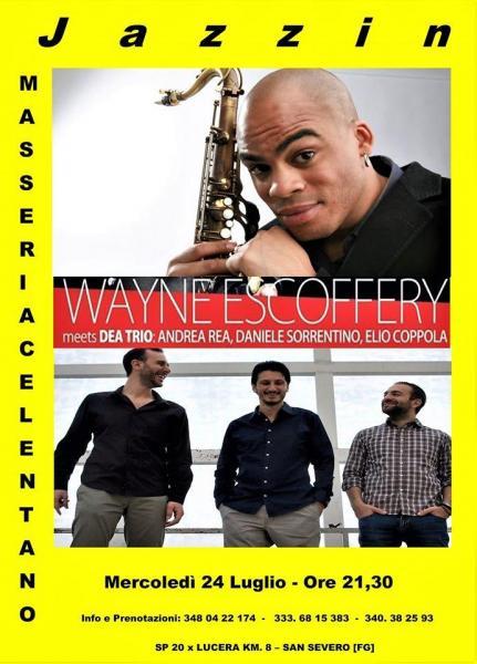 Wayne Escoffery meets Dea Trio - Jazzin Masseria Celentano