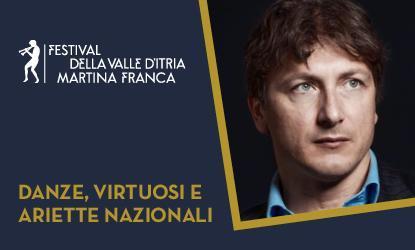 Danze, virtuosi e ariette nazionali - Festival della Valle d'Itria