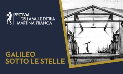 Galileo sotto le stelle - Festival della Valle D'Itria