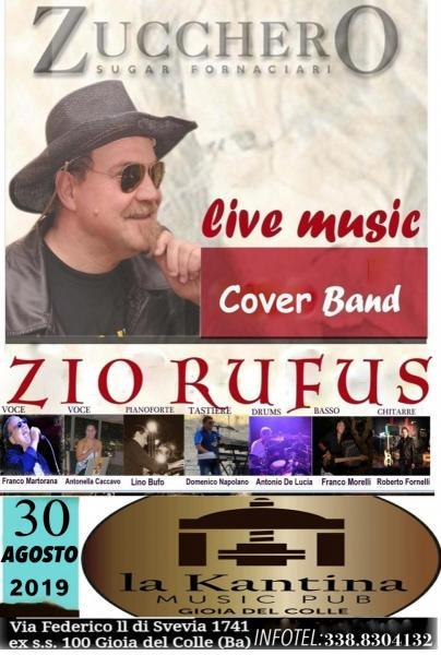 ZUCCHERO FORNACIARI by ZIO RUFUS cover band at LA KANTINA Gioia del Colle/Ba