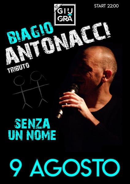 """""""Senza Un Nome"""" Tribute Biagio Antonacci"""