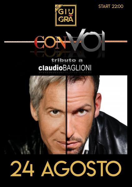 """""""Con Voi"""" Tributo a Claudio Baglioni"""