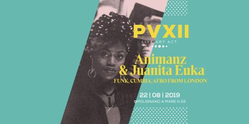 Animanz & Juanita Euka live @Pv12