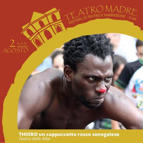THIORO un cappuccetto rosso senegalese | Teatro Madre 2019