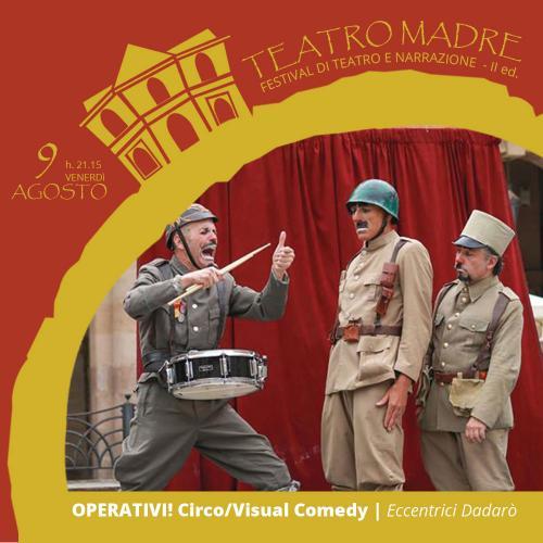 OPERATIVI! Circo/Visual Comedy | Teatro Madre 2019