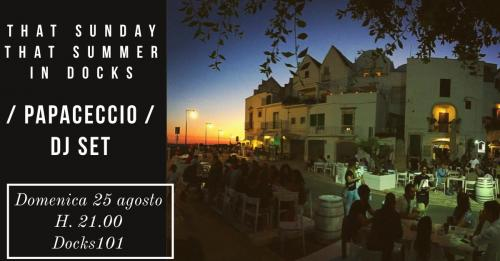 That Sunday, That Summer in Docks - Papaceccio Dj Set
