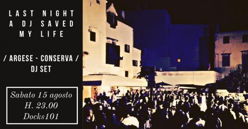 Last Night A Dj Saved My Life - Martino Argese/Gianluca Conserva Dj Set