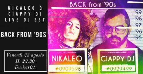 Back From 90's – Live Dj Set Nikaleo & Ciappy Dj