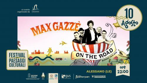 """Max Gazzè torna in Salento, il nuovo tour farà tappa ad Alessano per il """"Festival dei Paesaggi culturali del Capo di Leuca"""""""