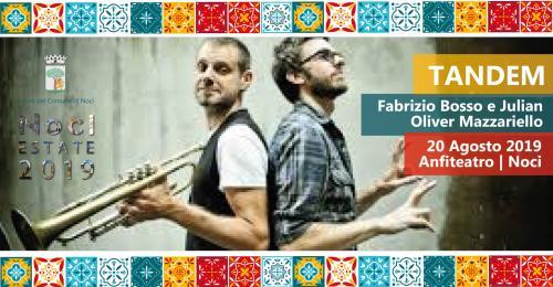 Noci Estate 2019 | Tandem - Fabrizio Bosso e Julian O. Mazzari