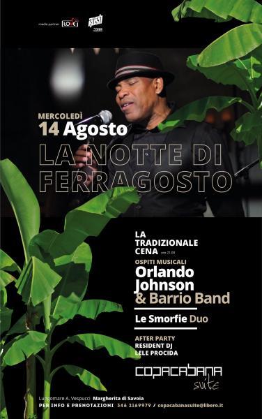 """Aspettando """"La notte di Ferragosto"""" con Orlando Johnson & Barrio band, il duo Le Smorfie e l'after party con Lele Procida"""