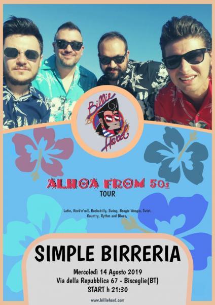 Ferragosto con Billie Hard live @ Simple Birreria - Bisceglie (BT)
