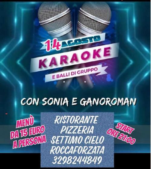 Musica dal vivo con Sonia e Ganoroman... Karaoke e balli di gruppo.