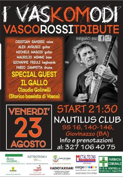 I Vaskomodi ft Il gallo ( bassista di Vasco )