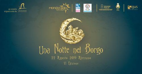 """""""Una Notte nel Borgo"""" giunge alla sua VI edizione e giovedì 22 agosto torna ad accendere il centro storico di Alessano"""