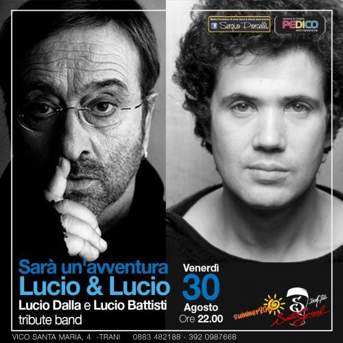 Sarà un avventura - Lucio & Lucio - Dalla e Battisti tribute