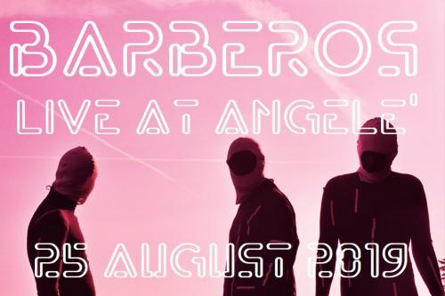 BARBEROS at Live Angelè