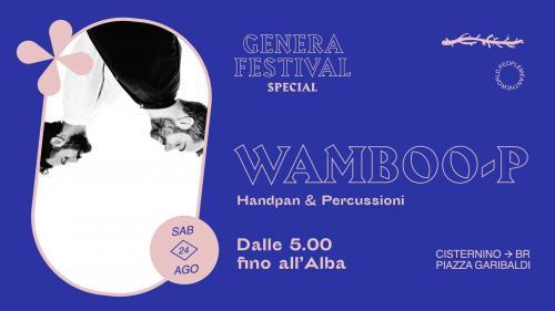 Genera Festival 2019 • Concerto all'alba con Wamboo-P