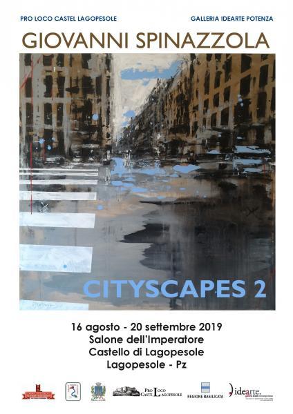 """Mostra """"Cityscapes 2"""" di Giovanni Spinazzola"""