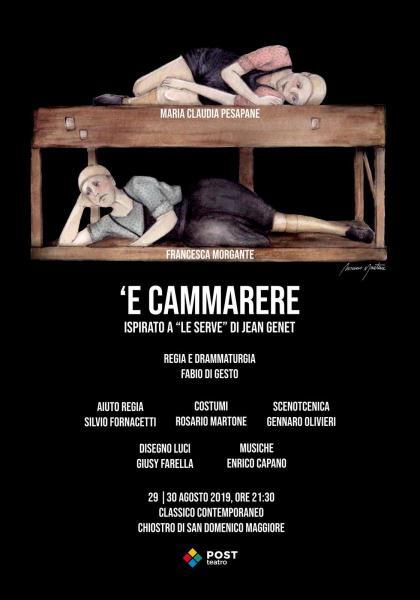 'E Cammarere, on stage a Napoli