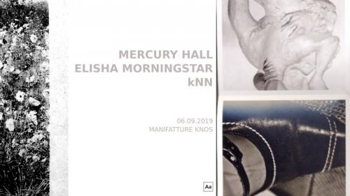 Mercury Hall / Elisha Morningstar / kNN