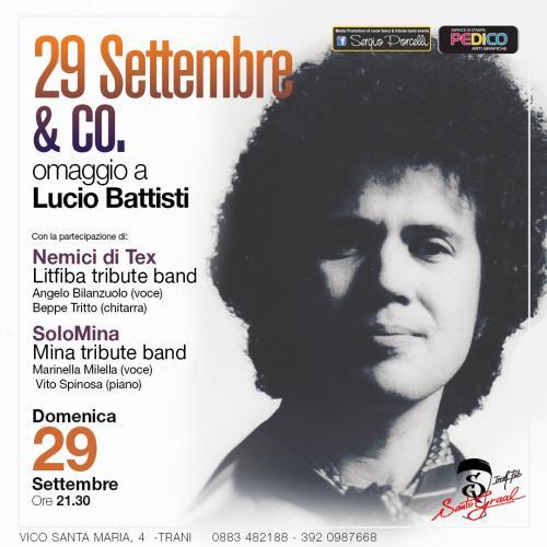 29 Settembre & co. - Omaggio a Lucio Battisti a Trani