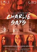 CHARLIE SAYS (PROGRAMMAZIONE ALL'APERTO)