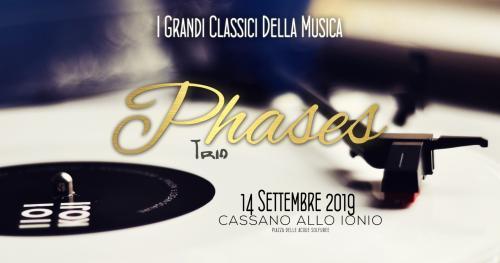 I Grandi Classici Della Musica - Phases Trio