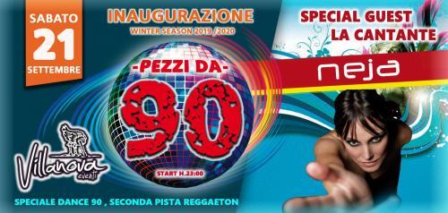 Pezzi da 90: Ospite NEJA + Bonita Party
