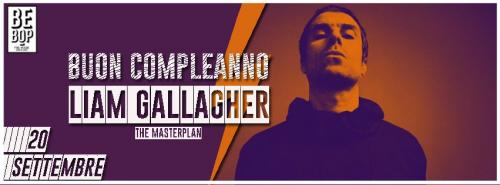 Buon Compleanno Liam Gallagher! The Masterplan live at BeBop 20/09