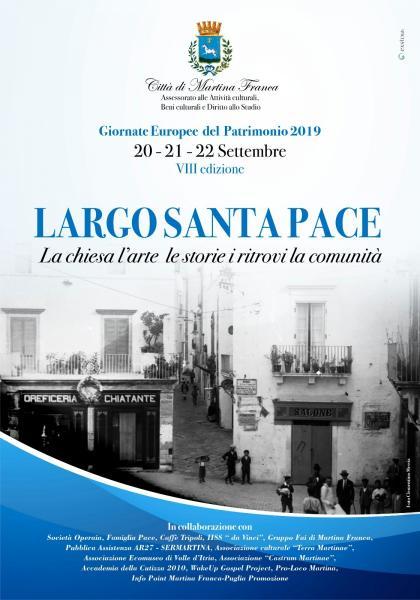 """Giornate europee del patrimonio 2019  / VIII edizione """"LARGO SANTA PACE"""""""