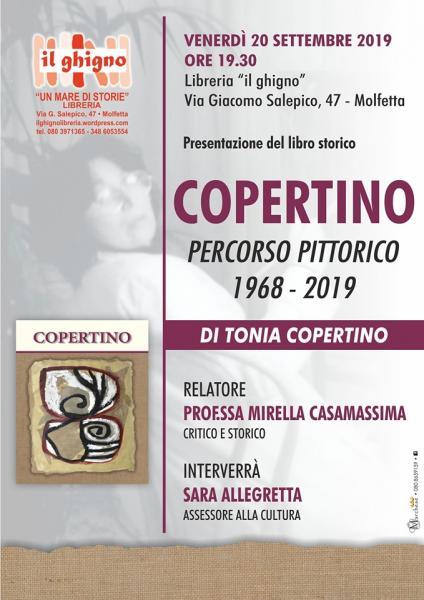 """Presentazione del libro """"Copertino – Percorso Pittorico 1968/2019"""" Venerdì 20 settembre 2019 ore 19:30 Il Ghigno Libreria Molfetta"""