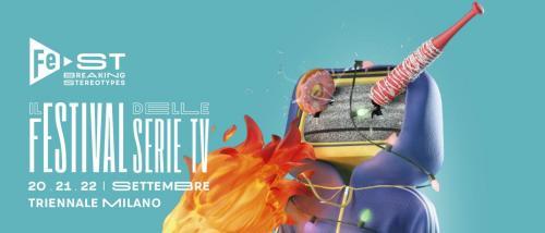 Torna FeST - Il Festival delle Serie Tv