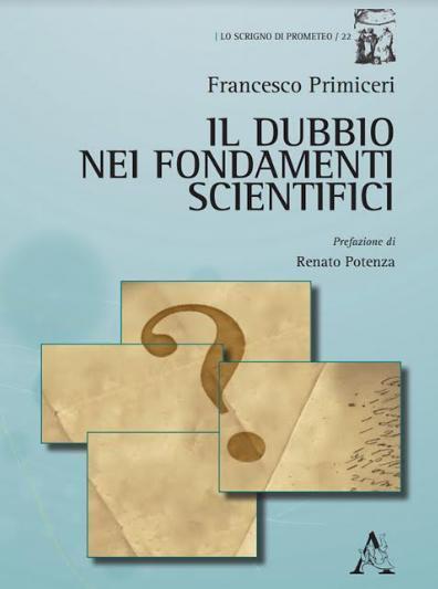 """Presentazione del libro """"Il Dubbio Nei Fondamenti Scientifici"""""""