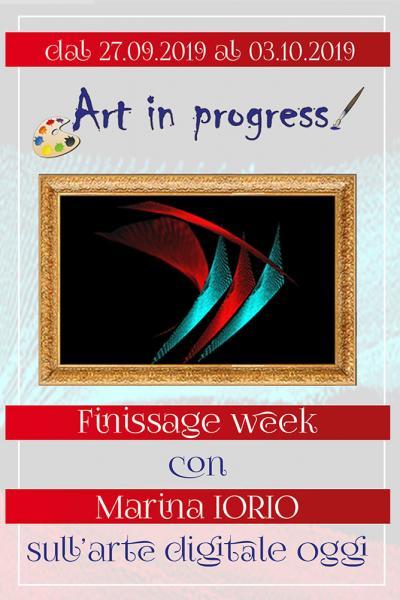Art in progress - Finissage week con Marina Iorio sull'arte digitale oggi