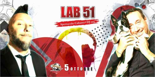 Spettacolo Lab51 10 Comici con MAX e MINGO + Dj.set