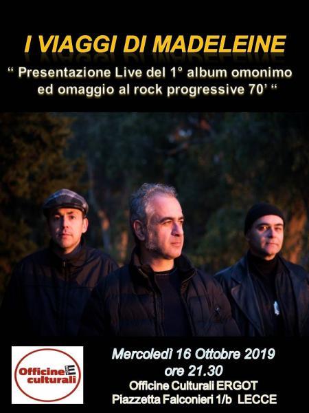 I VIAGGI DI MADELEINE LIVE: Presentazione 1° album omonimo ed omaggio al rock prog '70