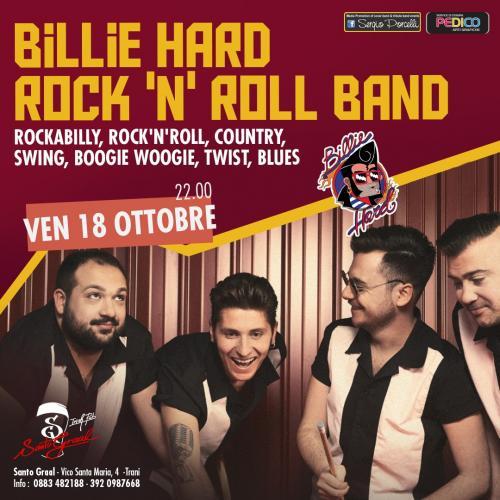Billie Hard live al Santo Graal!